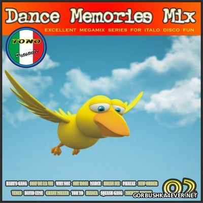 DJ Tono - Dance Memories Mix volume 02