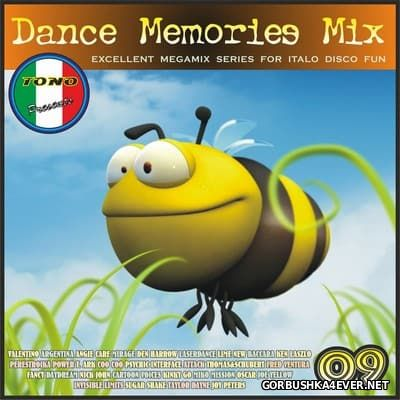 DJ Tono - Dance Memories Mix volume 09