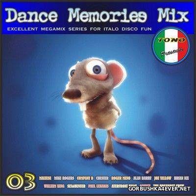 DJ Tono - Dance Memories Mix volume 03
