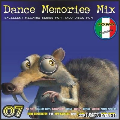 DJ Tono - Dance Memories Mix volume 07