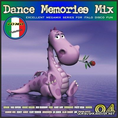 DJ Tono - Dance Memories Mix volume 04