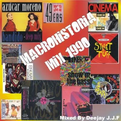 DJ J.J.F. - Macrohistoria Mix 1990