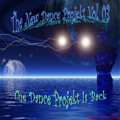 DJ Rik - The New Dance Projekt Mix 03