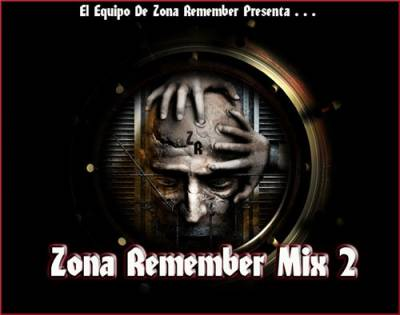 DJ Demoledor - Zona Remember Mix 2