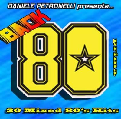 Daniele Petronelli - Back 80 Prima Mix