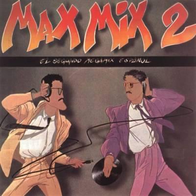 Max Mix - volume 02