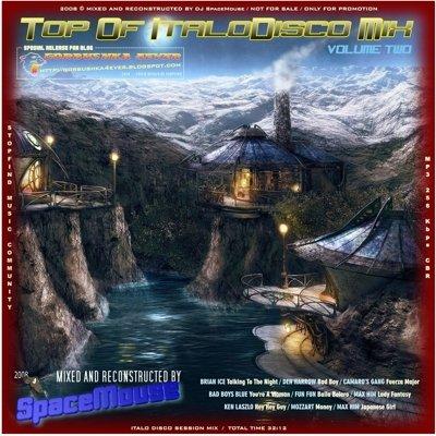 DJ SpaceMouse - Top Of ItaloDisco Mix vol 02