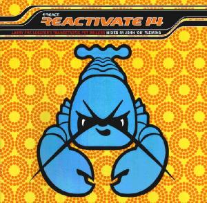 Reactivate - Mixed By John '00' Fleming (volume 14)