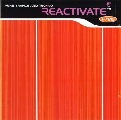Reactivate - Pure Trance And Techno (volume 05)