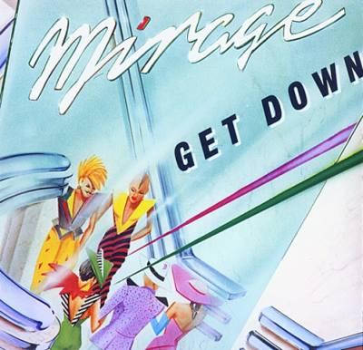 Mirage - Get Down [2005]
