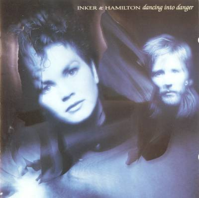 Inker & Hamilton - Dancing Into Danger (1988)