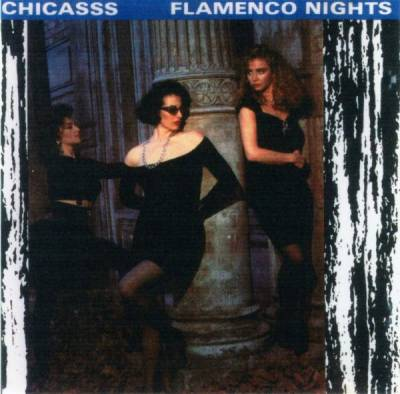 Chicasss - Flamenco Nights (1989)
