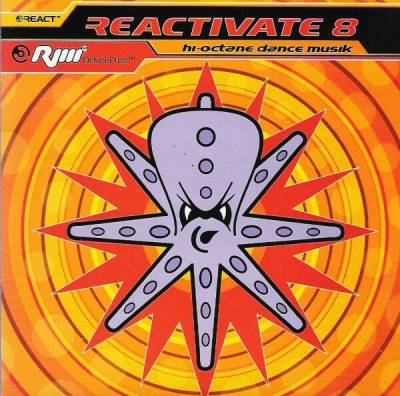 Reactivate - Hi-Octane Dance Musik (volume 08)