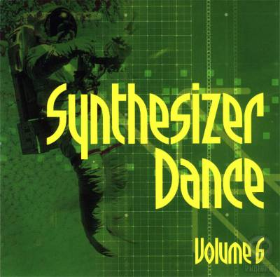 Synthesizer Dance Volume 6 (2004)
