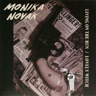 Monika Novak - Living On The Run / Lovely Witch [2008]