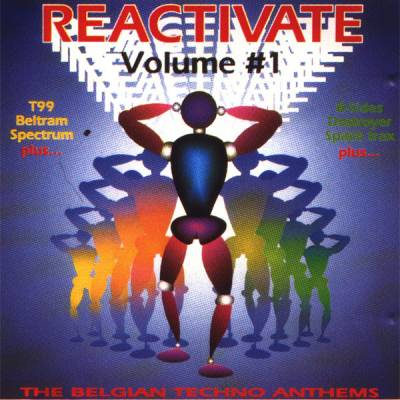 Reactivate - The Belgian Techno Anthems (volume 01)