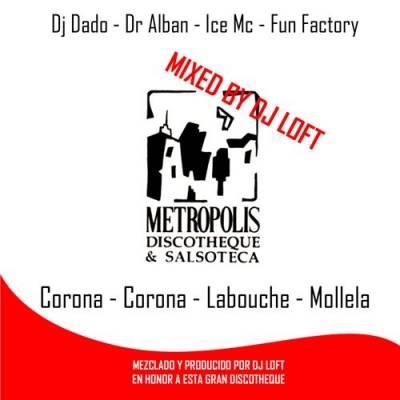 DJ Loft - Metropolis Discotheque Mix