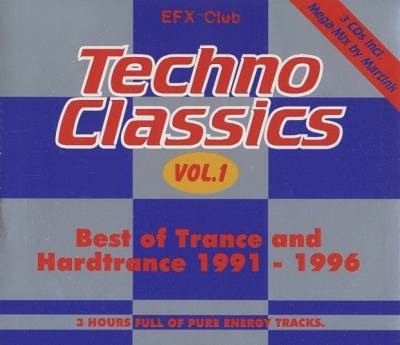 Techno Classics Volume 1 - Best Of Trance And Hardtrance (1991-1996) / 3xCD