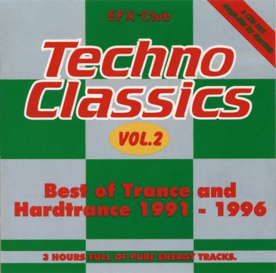 Techno Classics Volume 2 - Best Of Trance And Hardtrance (1991-1996) / 3xCD