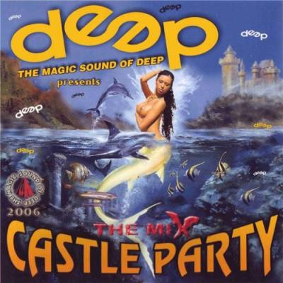DJ Deep - Castle Party Mix [2006]