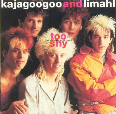 Kajagoogoo and Limahl - Too Shy: The Singles and More [1993]