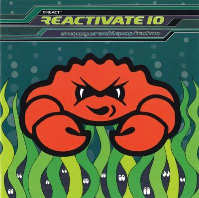 Reactivate - Snappy Cracklepop Techno (volume 10)