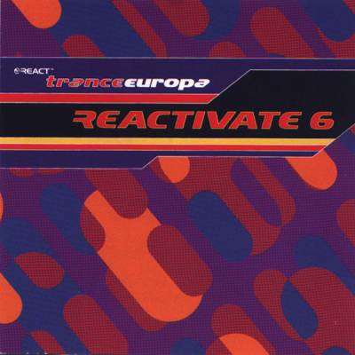Reactivate - Trance Europa (volume 06)