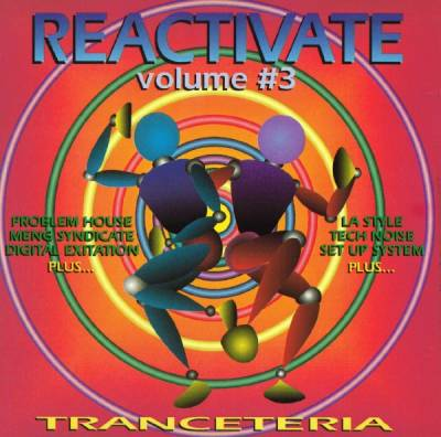 Reactivate - Tranceteria (volume 03)