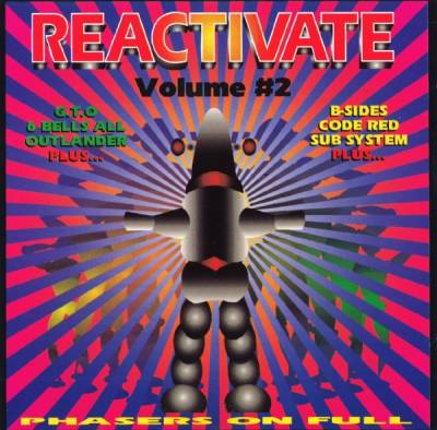 Reactivate - Phasers On Full (volume 02)