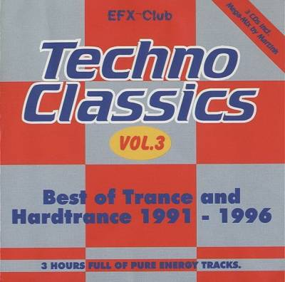 Techno Classics Volume 3 - Best Of Trance And Hardtrance (1991-1996) / 3xCD