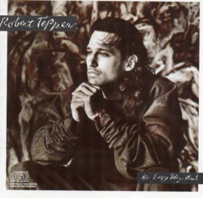 Robert Tepper - No Easy Way Out (1986)