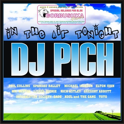 DJ Pich - In The Air Tonight Megamix