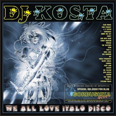 DJ Kosta - We All Love Italo Disco Mix
