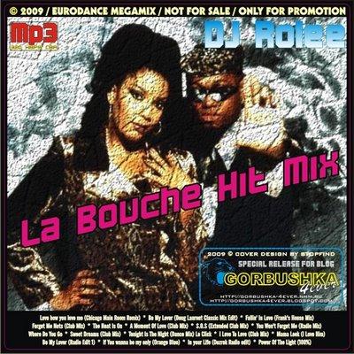 DJ Rolee - La Bouche Hit Mix