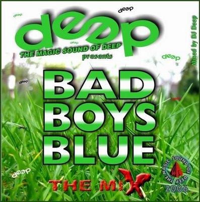 DJ Deep - Bad Boys Blue HitMix