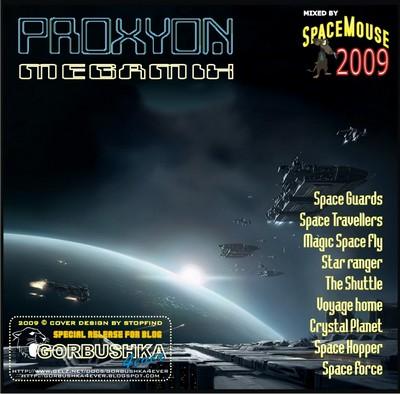 DJ SpaceMouse - Proxyon Megamix