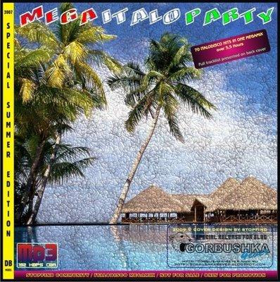 Mega Italo Party Summer Mix 2007
