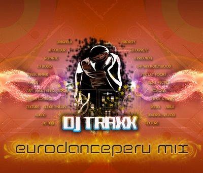 DJ Traxx - EuroDancePeru MegaMix