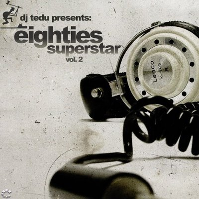 DJ Tedu - Eighties Superstar Mix II