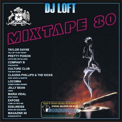 DJ Loft - Mixtape 80
