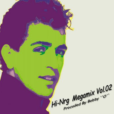 DJ SpaceMouse - Hi-Nrg Megamix Vol.02 (Bobby ''O'' Produced)
