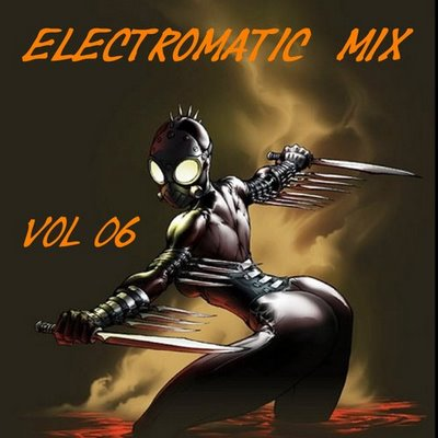 DJ Deke - Electromatic Mix - volume 06