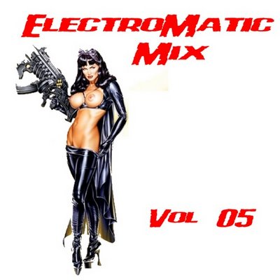 DJ Deke - Electromatic Mix - volume 05