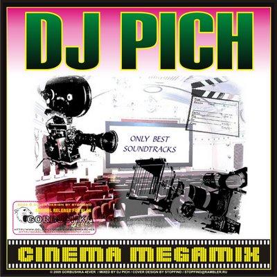 DJ Pich - Cinema Megamix