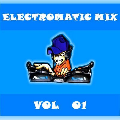 DJ Deke - Electromatic Mix - volume 01