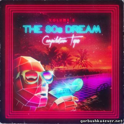 NewRetroWave - The 80's Dream Compilation Tape vol 02 [2013]