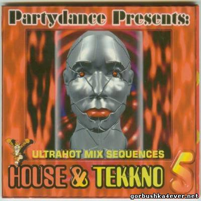 [Party Dance Production] House & Tekkno vol 05 [1997]