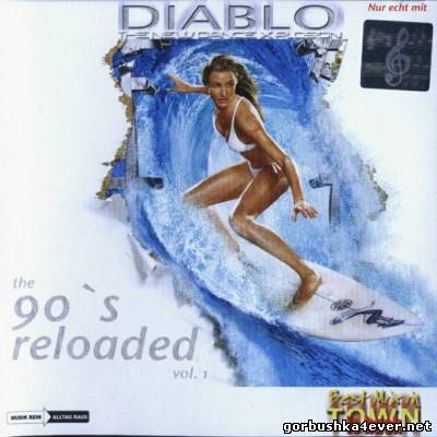 [Diablo] The New Dance X-Plosion The 90s Reloaded 01 [2005]