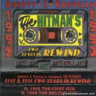 Abbott & Costello - Mix Madness - The Hitman's - Two Years In Rewind [1993]