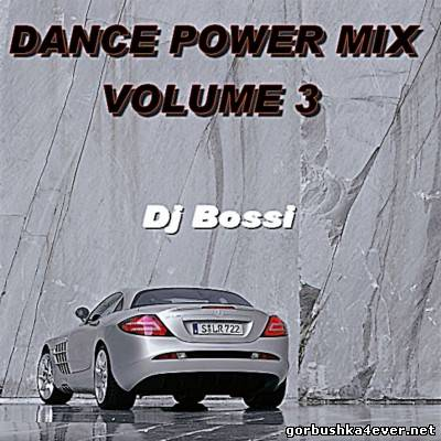 DJ Bossi - Dance Power Mix vol 03 [2006]
